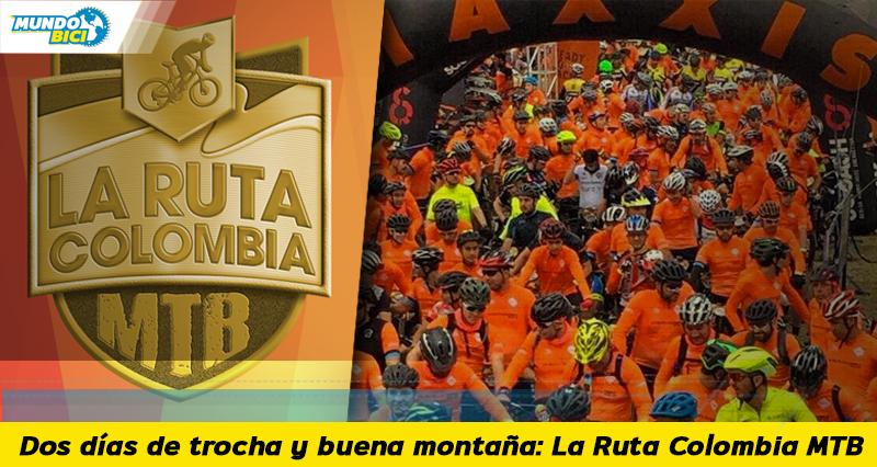 la ruta colombia mtb